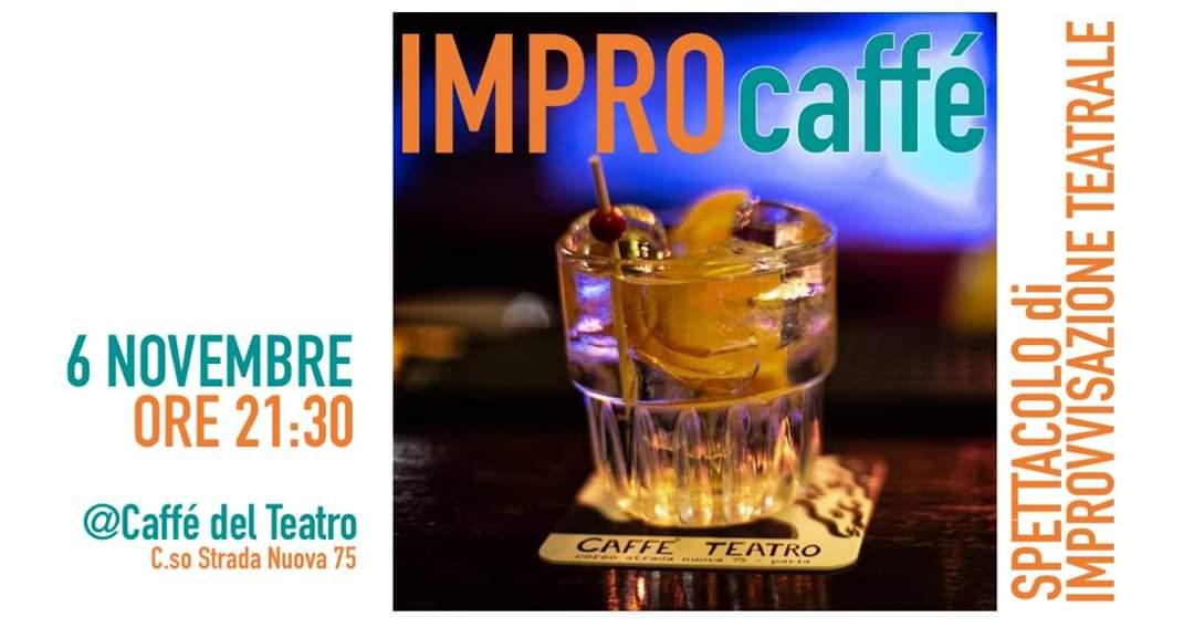 Improvvisamente torna a Caffè Teatro per Impro Caffé!